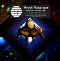 HIROSHI WATANABE - MULTIVERSE EP : TRANSMAT (US)