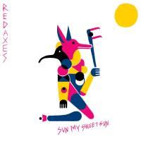 RED AXES - Sun My Sweet Sun : 12inch