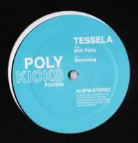 TESSELA - Swimming With Patsy : POLY KICKS (UK)