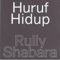 RULLY SHABARA - HURUF HIDUP : 7inch
