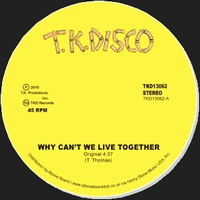 TIMMY THOMAS - Why Can't We Live Together  (Late Nite Tuff Guy Rework) : TK DISCO (US)