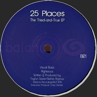 25 PLACES - Tried & True EP : BALANCE (FRA)