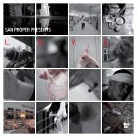 SAN PROPER - SAN PROPER Presents L.O.V.E. : DOPENESS GALORE (HOL)