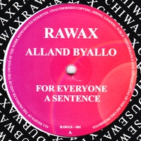 ALLAND BYALLO - For Everyone A Sentence : 12inch