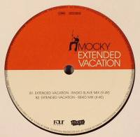 MOCKY - Extended Vacation/ Radio Slave Rmx : 12inch