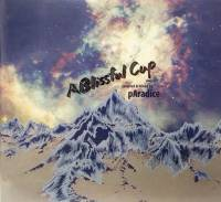 pAradice - A Blissful Cup : CD-R