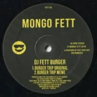 DJ FETT BURGER - Burger Trip : 12inch