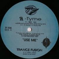 R-TYME - Use Me : 12inch