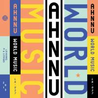 AHNNU - World Music / Perception : 2XLP + Download Card
