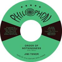 JIMI TENOR - Order Of Nothingness : 7inch