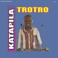 DJ KATAPILA - Trotro : AWESOME TAPES FROM AFRICA (US)