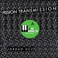 JORDAN GCZ - Fission Transmission : OFF MINOR RECORDINGS (HOL)