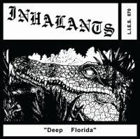 INHALANTS - Deep Florida : LP