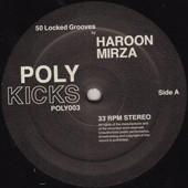 HAROON MIRZA - 50 Locked Grooves : POLY KICKS (UK)