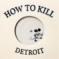 VARIOUS - How To Kill 003 : 12inch