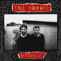 TALL DWARFS - Weeville : CD