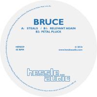 BRUCE - Steals : HESSLE AUDIO (UK)