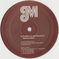 MORDANT MUSIC / VINDICATRIX - 24 Million Or Sell Neverland : 12inch