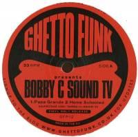 BOBBY C - Bobby C Sound TV : 12inch