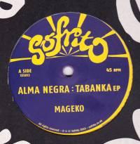ALMA NEGRA - Tabanka EP : SOFRITO SUPER SINGLES (UK)