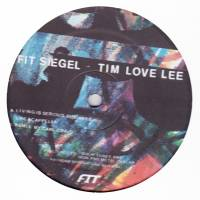 FIT SIEGEL /TIM LOVE LEE - Living Is Serious Business : 12inch