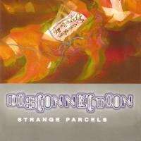 STRANGE PARCELS - Disconnection : LP