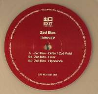 ZED BIAS - Driftin EP : EXIT (UK)
