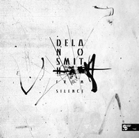 DELANO SMITH - From Silence : 2 X 12inch