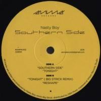 NASTY BOY - Southern Side (incl. Big Strick Remix) : ANMA (UK)