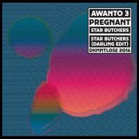 AWANTO 3 - Pregnant/Star Butchers : 12inch