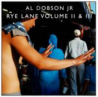 AL DOBSON JR. - Rye Lane Volume II & III : 2LP