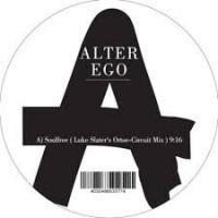 ALTER EGO - Soulfree /<wbr> Lycra <wbr>(Luke Slater Remixes) : ALTER EGO <wbr>(GER)