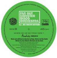 FAR OUT MONSTER DISCO ORCHESTRA - Where Do We Go From Here? (Remixes) : 12inch