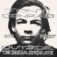 TONY CONRAD WITH FAUST - Outside The Dream Syndicate : LP