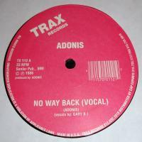 ADONIS - No Way Back : TRAX (US)