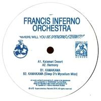 FRANCIS INFERNO ORCHESTRA - Where Will You Be Spending Eternity? (incl. Sleep D Remix) : 12inch