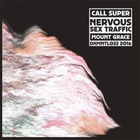 CALL SUPER - Nervous Sex Traffic : 12inch