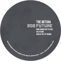 THE BUTCHA - 202 FUTURE EP : PLAY IT SAY IT (UK)