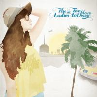 VA - The Ladies Of Too Slow To Disco : CD