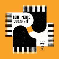 HENRI PIERRE NOEL - The Reflex Revisions : WAH WAH 45S (UK)