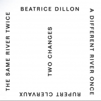 BEATRICE DILLON AND RUPERT CLERVAUX - Two Changes : LP