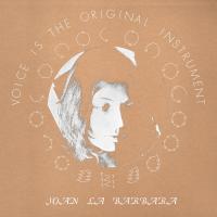 JOAN LA BARBARA - Voice Is The Original Instrument : LP
