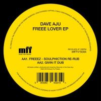 DAVE AJU - Free Lover EP : MUSIC FOR FREAKS (UK)