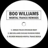 BOO WILLIAMS - Mortal Trance Remixes : 12inch