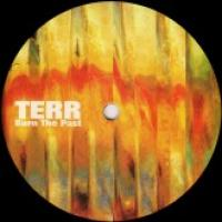 TERR - Burn The Past : 12inch