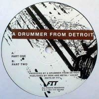 A DRUMMER FROM DETROIT - Drums #1 : 12inch