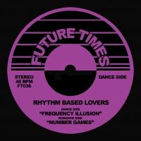 RHYTHM BASED LOVERS - Frequency Illusion / Number Games : 12inch