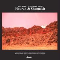 KING GHAZI Presents ABU SAYAH - Houran & Shamaleh : 2 X 12inch