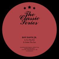 ROY DAVIS JR. - I'm Tha D.J. / Under Tha Sun : TECHNORAMA (FRA)