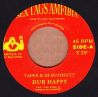 TAPES & DJ SOTOFETT - Dub Happy / Dubaton : 7inch